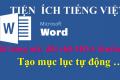 Tiện ích tiếng Việt trên Word. Đổi kiểu chữ HOA, thường, viết hoa đầu từ. Đổi bảng mã Font chữ tiếng Việt. Tạo mục lục